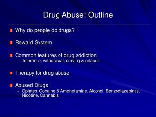 Drug Abuse: Outline