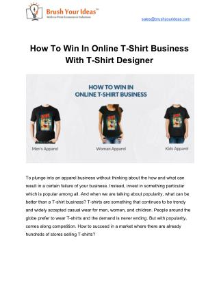 How To Win In Online T-Shirt Business With T-Shirt Designer