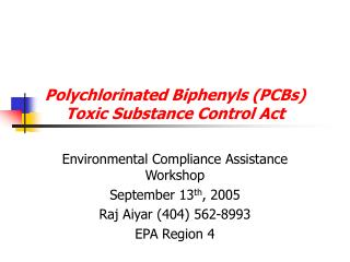 Polychlorinated Biphenyls (PCBs) Toxic Substance Control Act