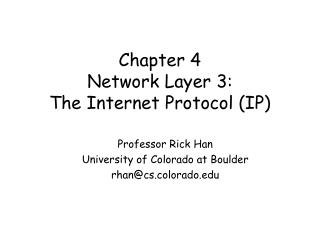 Chapter 4 Network Layer 3: The Internet Protocol IP