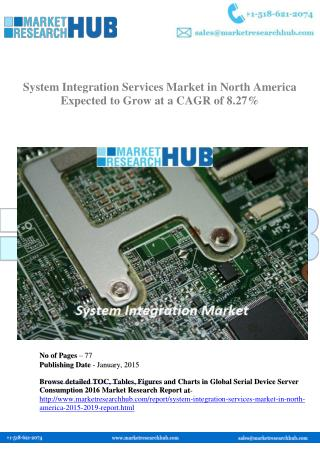 System Integration Services Market in North America 2015-2019