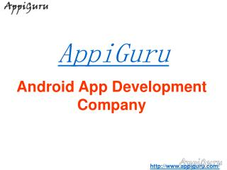 Android App Development Company- Design & Develops Quality Apps