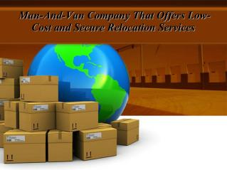 Man-And-Van Company That Offers Low-Cost and Secure Relocation Services