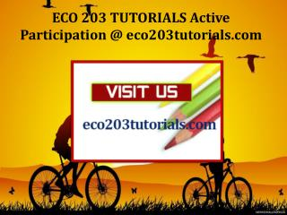 ECO 203 TUTORIALS Active Participation / eco203tutorials.com