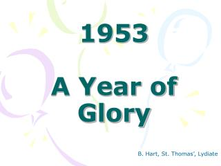1953 A Year of Glory