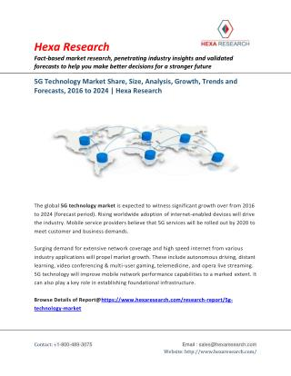 5G Technology Market Analysis, Size, Share, Growth and Forecast to 2024 | Hexa Research