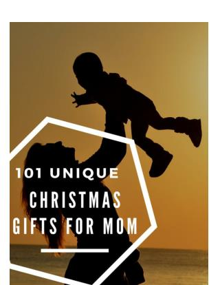 101 unique Christmas gifts for mom in 2016