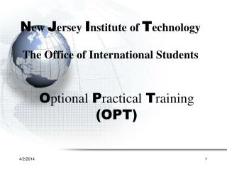 N ew J ersey I nstitute of T echnology The Office of International Students
