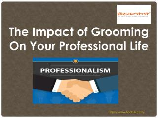 The Impact of Grooming on your Professional Life