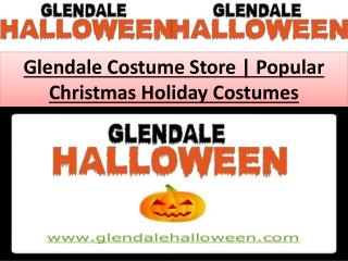 Glendale Costume Store | Popular Christmas Holiday Costumes