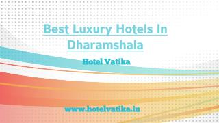 Luxury Hotels In Dharamshala-Book Hotel Vatika
