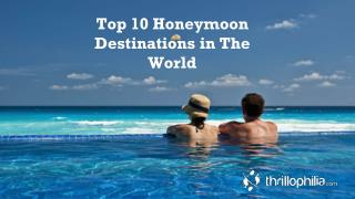 Top 10 Honeymoon Destinations