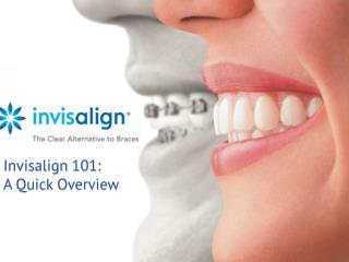 Invisalign 101: A Quick Overview from Orthodontics Limited