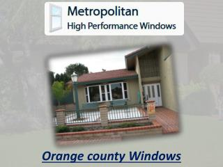 Orange county Windows