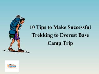 10 Tips to Make Successful Trekking to Everest Base Camp Trip