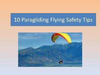10 Paragliding Flying Safety Tips
