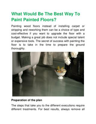 What Would Be The Best Way To Paint Painted Floors?