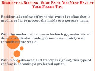 Important Points You Must Have at Your Finger Tips - Residential Roofing