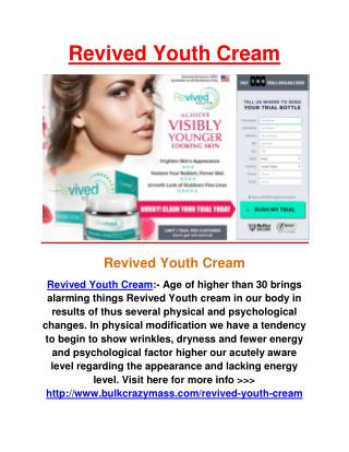 http://www.bulkcrazymass.com/revived-youth-cream