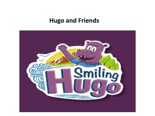 Smiling Hugo and Friends Poems