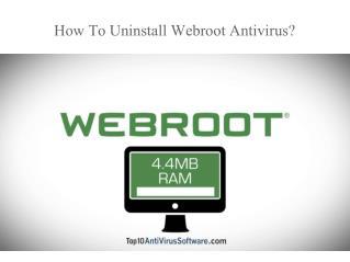 How to uninstall webroot antivirus?