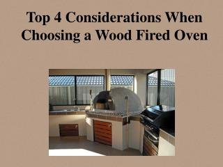 Top 4 considerations When Choosing A Wood Fired Pizza Oven