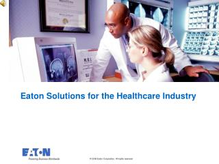 Eaton Solutions for the Healthcare Industry