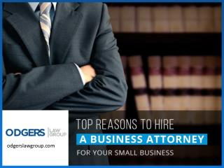 The Main Reasons to Hire a Business Attorney in San Diego