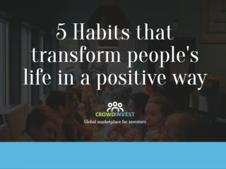Habits that can transform people's lives