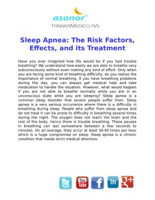 Sleep Apnea: The Risk Factors, Effects, and its Treatment