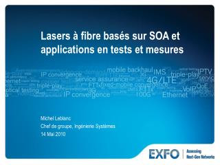 Lasers à fibre basés sur SOA et applications en tests et mesures