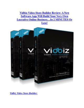 Vidbiz Video Store Builder TRUTH review and EXCLUSIVE $25000 BONUS