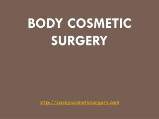Dr Gregory M Casey explains Cosmetic Surgery