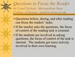Questions to Focus the Reader by Carol Nichols, Metropolitan State College of Denver, nicholscmscd