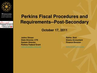 Perkins Fiscal Procedures and Requirements--Post-Secondary