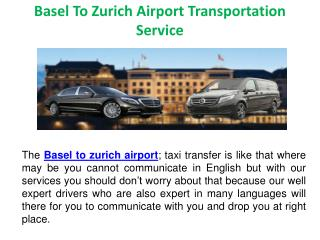 Basel to zurich airport transportation service
