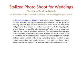 Stylized photo shoot for weddings