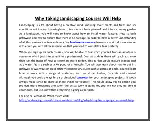 Why Taking Landscaping Courses Will Help