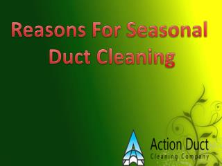 Reasons For Seasonal Duct Cleaning