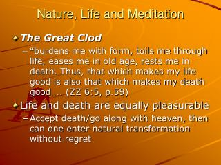 Nature, Life and Meditation