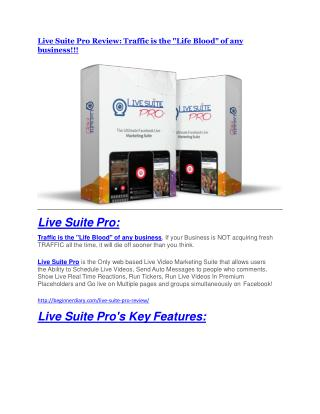 Live Suite Pro review and $26,900 bonus - AWESOME!