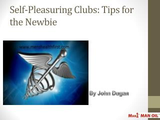 Self-Pleasuring Clubs: Tips for the Newbie