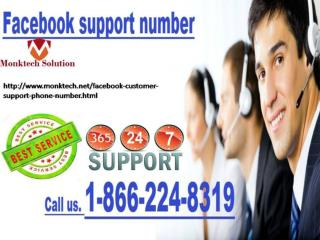 Check out our Facebook support number 1-866-224-8319 for genuine and quick results