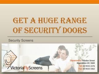 Get a Huge Range Of Security Doors