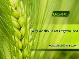 Why we should eat organic food