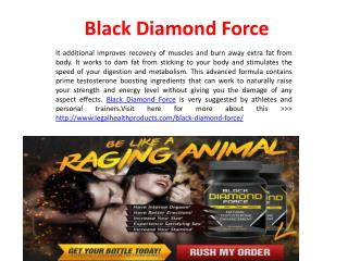 http://www.legalhealthproducts.com/black-diamond-force/