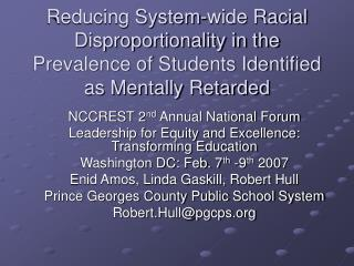Reducing System-wide Racial Disproportionality in the  Prevalence of Students Identified as Mentally Retarded