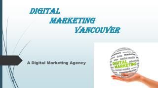 Digital Marketing Agency Vancouver