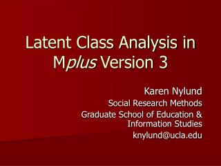Latent Class Analysis in M plus  Version 3