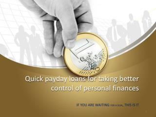 Quick payday loans for taking better control of personal finances